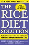 The Rice Diet Solution: The World-Fam...