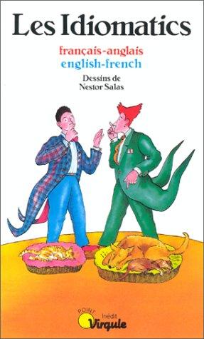 Les Idiomatics français-anglais par Blum, Salas