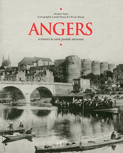 Angers  travers la carte postale ancienne