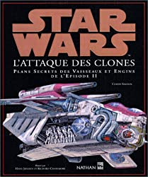 Star Wars : L'attaque des clones. Plans des vaisseaux et engins de l'épisode 2