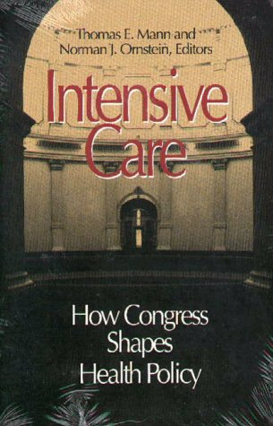 Intensive Care: How Congress Shapes Health