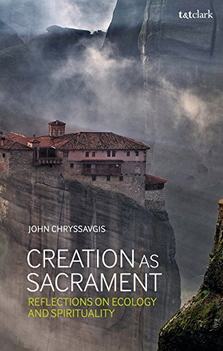 Creation as Sacrament: Reflections on Ecology and Spirituality