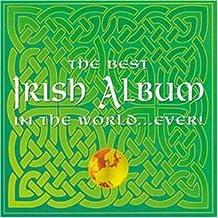 The Best Irish Album in the World...Ever!