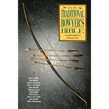 [ The Traditional Bowyer's Bible, Volume 4 Allely, Steve ( Author ) ] { Paperback } 2008