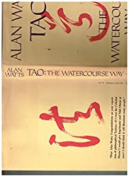 Tao: The Watercourse Way by Alan Watts (1975-08-01)