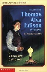 The Story Of Thomas Alva Edison (Scholastic Biography) by Margaret Davidson (1990-03-01)