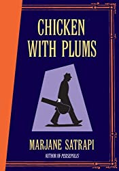 Chicken With Plums by Marjane Satrapi (2006-10-12)