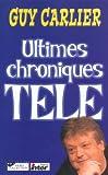 Ultimes chroniques TV