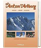 St. Anton am Arlberg: Kultur - Sport - Natur