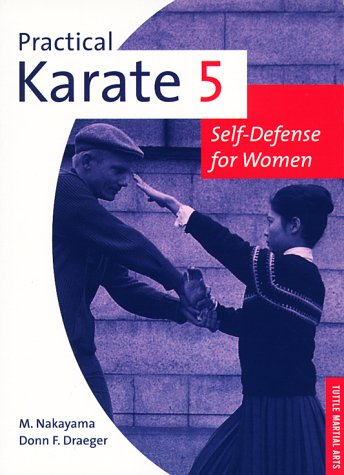 Practical Karate: For Women Bk.5 (Tuttle practical karate series) por Masatoshi Nakayama