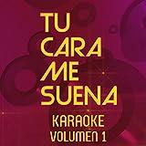 Tu Cara Me Suena Karaoke