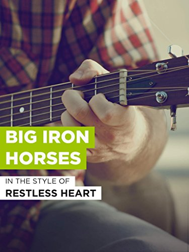 Big Iron Horses im Stil von