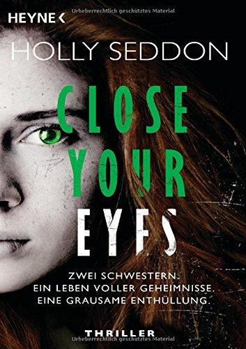 Seddon, Holly: Close your eyes