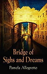 Bridge of Sighs and Dreams