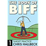 The Book of Biff #1 Target Practice (English Edition)