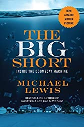 The Big Short: Inside the Doomsday Machine (movie tie-in) (Movie Tie-in Editions) by Michael Lewis (2015-11-16)