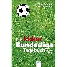 Das kicker Bundesliga-Tagebuch 2007/2008