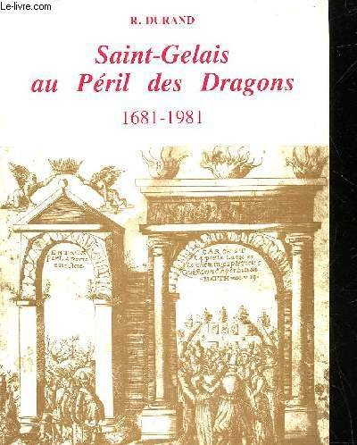 Saint-Gelais au péril des dragons
