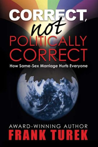 Correct, Not Politically Correct (English Edition)