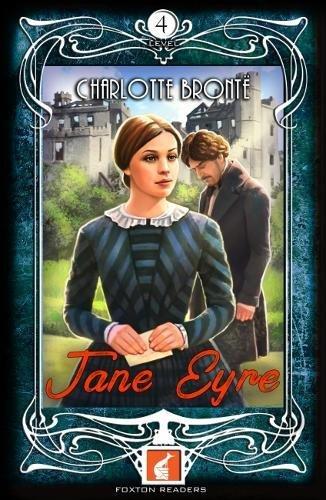 Jane Eyre - Foxton Readers Level 4 - 1300 Headwords