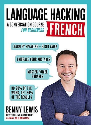 Language Hacking French (Teach Yourself Language Hackin) por Benny Lewis