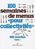 Image de 100 semaines de menus pour les collectivités, tome 1
