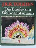 Die Briefe vom Weihnachtsmann. Hrsg. von Baillie Tolkien. Aus dem Englischen von Anja Hegemann (=Hobbit Presse).