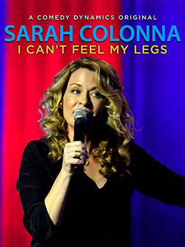 Sarah Colonna: I Can't Feel My Legs Cover