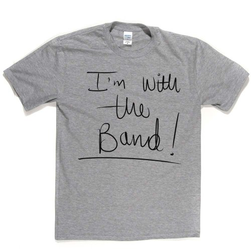 I'm With The Band Groupie Fan of Quote Tee Bandy T-shirt Aschgrau