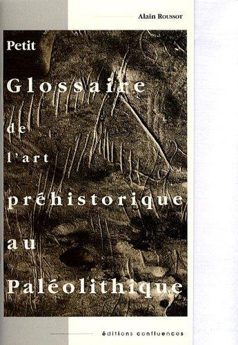 Petit glossaire de l'art préhistorique au paléolithique