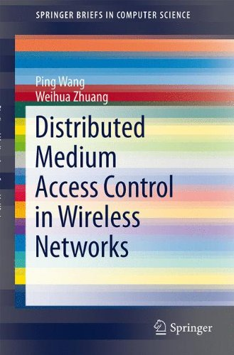 Distributed Medium Access Control in Wireless Networks (SpringerBriefs in Computer Science)