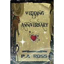 Wedding Anniversary (time travelling superhero book 3) (Wrong Place, Wrong Time)
