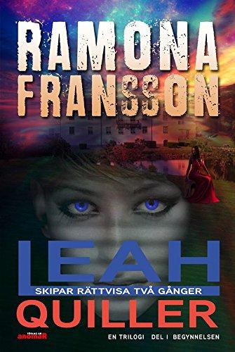 Leah Quiller skipar rättvisa två gånger En trilogi Del 1 Begynnelsen (Swedish Edition) por Ramona  Fransson