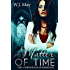 A Matter of Time: Paranormal, Tattoo, Supernatural, Romance (The Chronicles of Kerrigan Sequel Book 1)