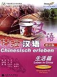 Chinesisch erleben: Leben in China