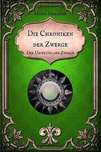 Die Chroniken der Zwerge: Der Ursprung der Zwerge