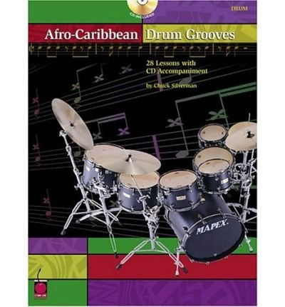Afro-Caribbean Drum Grooves: 28 Lessons with CD Accompaniment (Mixed media product) - Common