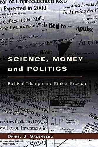 [(Science, Money and Politics : Political Triumph and Ethical Erosion)] [By (author) Daniel S. Greenberg] published on (October, 2001)