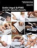 Gestión integral de PYMES con ContaPlus, FacturaPlus y NominaPlus. Edición 2012 (Títulos Especiales)