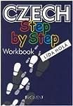 Czech Step by Step: Workbook: A Basic...