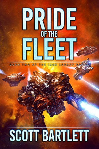 Pride of the Fleet (Ixan Legacy Book 2)
