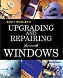 Upgrading and Repairing Microsoft Windows (Upgrading Repairing)