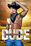 DUDE: Book 1: Cal (The Reynolds Brothers) (English Edition)