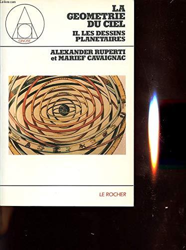 La géométrie du ciel par Alexander Ruperti, Marief Cavaignac