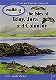 Walking the Isles of Islay,Jura and Colonsay