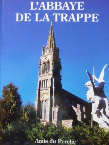 L'Abbaye Notre-Dame de la Trappe