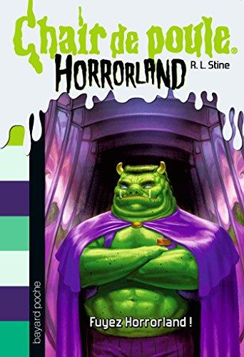 Horrorland, Tome 11: Fuyez Horrorland !