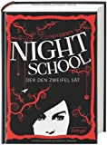 Night School. Der den Zweifel sät von C. J. Daugherty