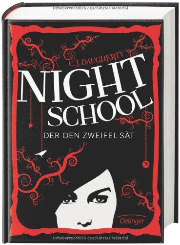 Buchseite und Rezensionen zu 'Night School. Der den Zweifel sät' von C. J. Daugherty
