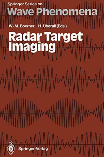 Radar Target Imaging (Springer Series on Wave Phenomena, Band 13) (Laser Target Electronic)